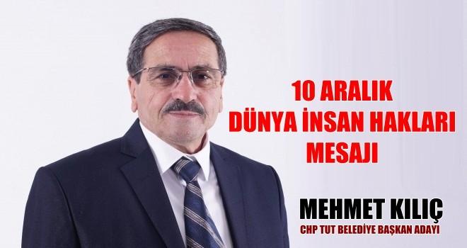 Photo of Kılıç'tan 10 Aralık Dünya İnsan Hakları Günü Mesajı